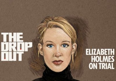 Podcast: 'The Dropout: Elizabeth Holmes on Trial'
